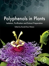Polyphenols in Plants (eBook): Isolation, Purification and Extract Preparation