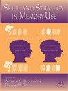 The Psychology of Learning and Motivation (eBook): Skill and Strategy in Memory Use