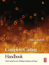 Complete Casting Handbook (eBook): Metal Casting Processes, Techniques and Design