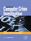 Handbook of Computer Crime Investigation (eBook): Forensic Tools and Technology