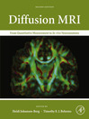 Diffusion MRI (eBook): From Quantitative Measurement to In Vivo Neuroanatomy