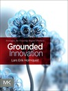 Grounded Innovation (eBook): Strategies for Creating Digital Products