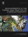 Developments in the Theory and Practice of Cybercartography (eBook): Applications and Indigenous Mapping