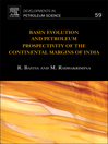 Basin Evolution and Petroleum Prospectivity of the Continental Margins of India (eBook)