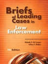 Briefs of Leading Cases in Law Enforcement (eBook): -