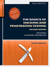 The Basics of Hacking and Penetration Testing (eBook): Ethical Hacking and Penetration Testing Made Easy