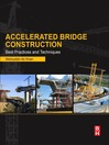Accelerated Bridge Construction (eBook): Best Practices and Techniques