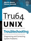 Tru64 UNIX Troubleshooting (eBook): Diagnosing and Correcting System Problems