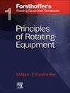 1. Forsthoffer's Rotating Equipment Handbooks (eBook): Fundamentals of Rotating Equipment