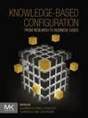 Knowledge-based Configuration (eBook): From Research to Business Cases
