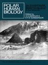 Polar Human Biology (eBook): The Proceedings of the SCAR/IUPS/IUBS Symposium on Human Biology and Medicine in the Antarctic