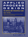 Applied Process Design for Chemical and Petrochemical Plants (eBook): Volume 1, Volume 1