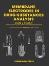 Membrane Electrodes in Drug-Substances Analysis (eBook)