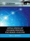 Applications of Random Process Excursion Analysis (eBook)