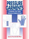 Pressure Garments (eBook): A Manual on Their Design and Fabrication