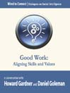 Good Work (MP3): Aligning Skills and Values