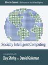 Socially Intelligent Computing (MP3)