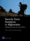 Security Force Assistance in Afghanistan (eBook): Identifying Lessons for Future Efforts