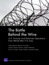 The Battle Behind the Wire (eBook): U.S. Prisoner and Detainee Operations from World War II to Iraq