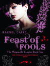 Feast of Fools (eBook): The Morganville Vampires, Book 4