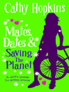 Mates, Dates and Saving the Planet (eBook): Mates, Dates Series, Book 13