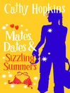 Mates, Dates and Sizzling Summers (eBook): Mates, Dates Series, Book 12