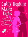 The Secret Story (eBook): Mates, Dates Series, Book 15