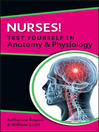 Nurses! Test Yourself in Anatomy & Physiology (eBook)