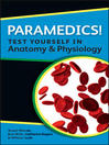 Paramedics! Test Yourself in Anatomy and Physiology (eBook)