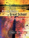 Every School a Great School (eBook): Realizing the Potential of System Leadership