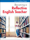 Becoming a Reflective English Teacher (eBook)