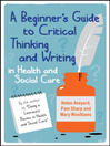 A Beginner's Guide to Critical Thinking and Writing in Health and Social Care (eBook)
