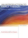 An Introduction to Family Therapy (eBook): Systemic Theory and Practice
