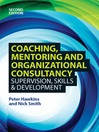 Coaching, Mentoring and Organizational Consultancy (eBook): Supervision, Skills and Development