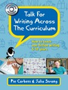 Talk for Writing across the Curriculum (eBook): How to teach non-fiction writing 5-12 years