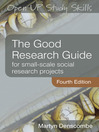 The Good Research Guide (eBook): For Small-Scale Social Research Projects