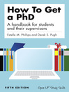 How to Get a PhD (eBook): A Handbook for Students and Their Supervisors
