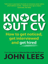 Knockout CV (eBook): How to Get Noticed, Get Interviewed & Get Hired