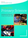 Enhancing Primary Science (eBook): Developing Effective Cross-Curricular Links