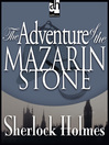 The Adventure of the Mazarin Stone (MP3)