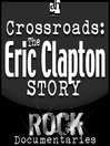 Crossroads (MP3): The Eric Clapton Story