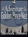 The Adventure of the Golden Pince-Nez (MP3)