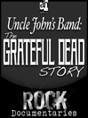 Uncle John's Band (MP3): The Grateful Dead Story