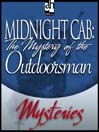 The Mystery of the Outdoorsman (MP3)