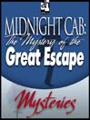 The Mystery of the Great Escape (MP3)