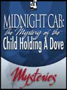 The Mystery of the Child Holding A Dove (MP3)