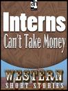 Interns Can't Take Money (MP3)