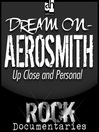 Dream On (MP3): Aerosmith Up Close and Personal