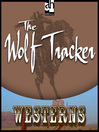 The Wolf Tracker (MP3)