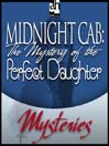The Mystery of the Perfect Daughter (MP3)